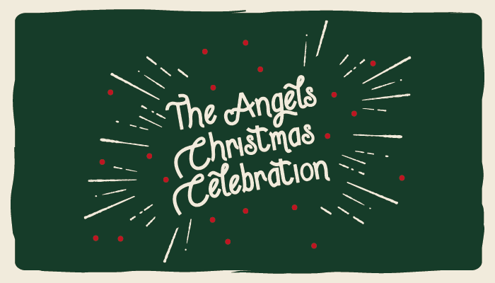 The Angels Christmas Celebration